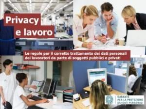 Privacy e lavoro: il vademecum del Garante. Tutte le regole da rispettare sul luogo di lavoro.
